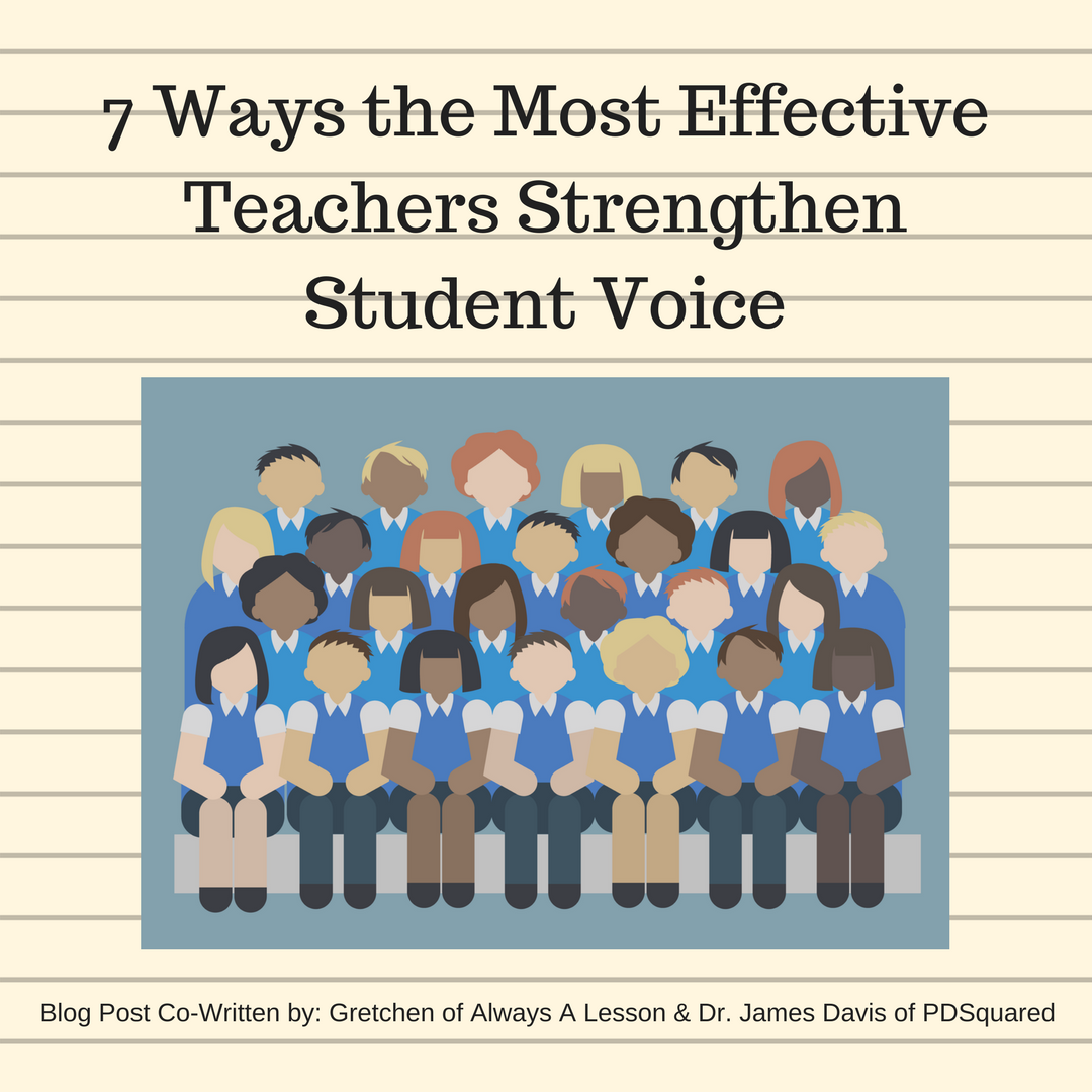 7 Ways the Most Effective Teachers Strengthen Student Voice