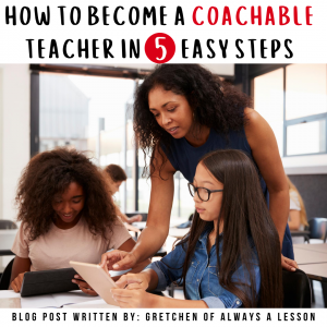 how to become a coachable teacher in 5 easy steps
