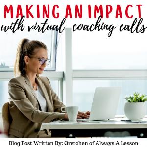 Making an Impact with Virtual Coaching Calls