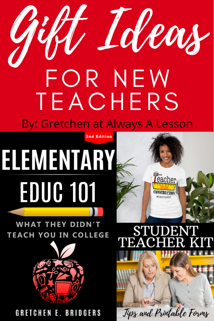 Gift Ideas for New Teachers and Student Teachers
