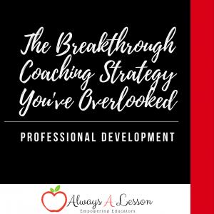 breakthrough coaching strategy professional development