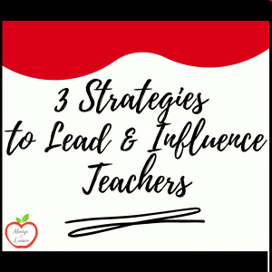 strategies to lead and influence teachers professional development course
