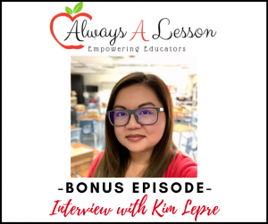 Empowered Educators Podcast: Interview with Kim Lepre