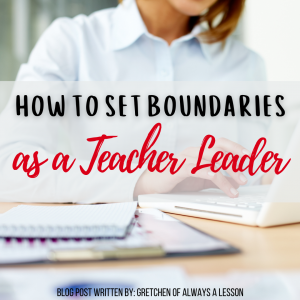 How to Set Boundaries as a Teacher Leader