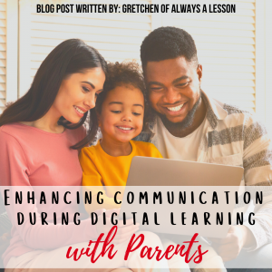 Communication during Digital Learning with Parents