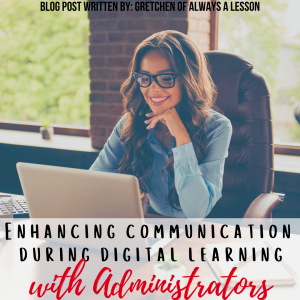 communication during digital learning with administrators