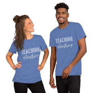 Teaching Bestie T-Shirt