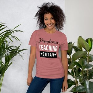 Pandemic Teaching Squad Teacher T-SHirt