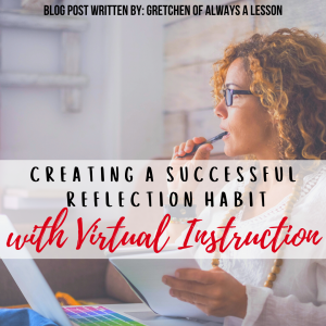 Creating a Successful Reflection Habit with Virtual Learning