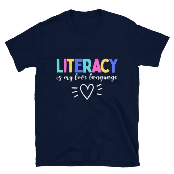 Literacy is my love language t-shirt