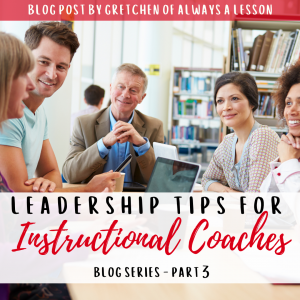 instructional coaching leadership tips